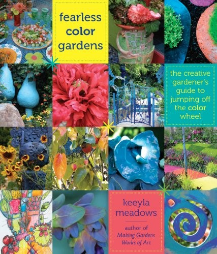Fearless Color Gardens book